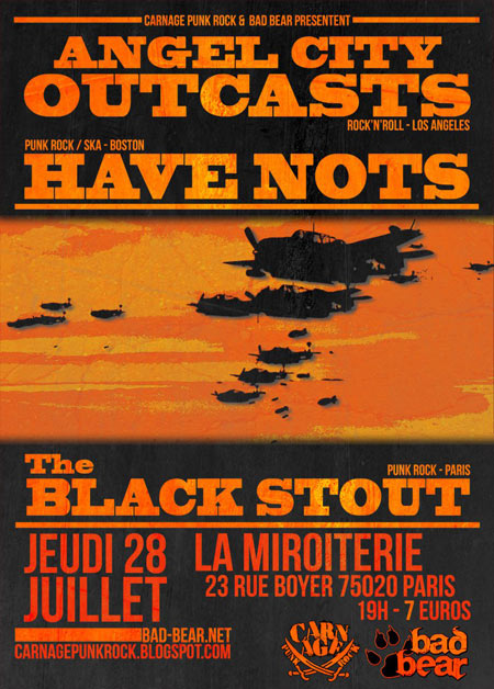 Angel City Outcasts + Have Nots + The Black Stout à la Miroit'