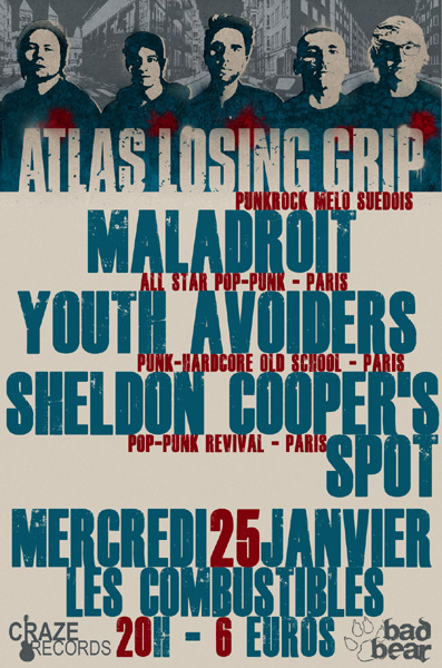 Atlas Losing Grip + Maladroit + Youth Avoiders + Sheldon Cooper's Spot